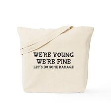 """Let's Do Some Damage"" Tote Bag"