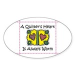 A Quilter's Heart - Warm Oval Sticker