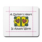 A Quilter's Heart - Warm Mousepad