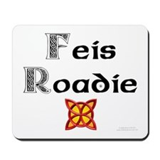 Feis Roadie - Mousepad