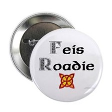 "Feis Roadie - 2.25"" Button"