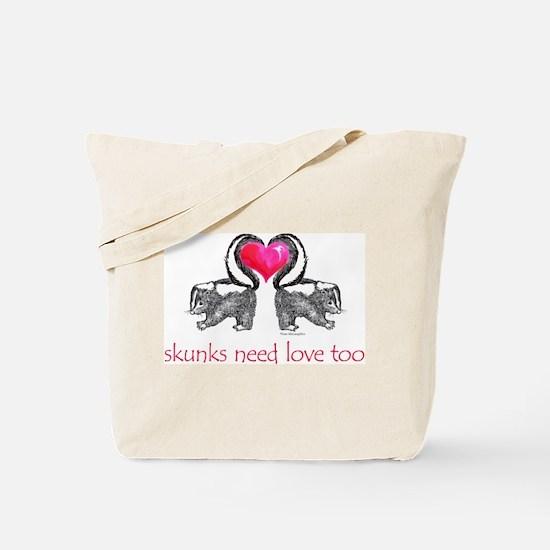 skunks need love too Tote Bag