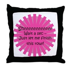 Just Let Me Finish This Row - Knit Throw Pillow