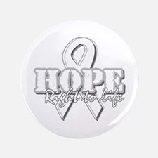 """Hope - Right to Life 3.5"""" Button"""