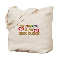 Pepere is My Best Buddy Tote Bag