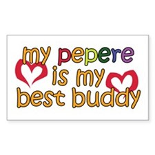 Pepere is My Best Buddy Rectangle Decal