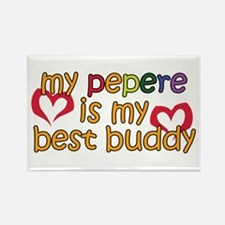 Pepere is My Best Buddy Rectangle Magnet