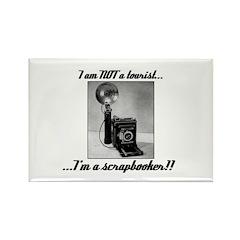 Scrapbooker - Not a Tourist Rectangle Magnet (10 p