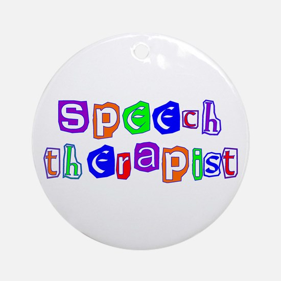 Speech Therapist Colors Ornament (Round)
