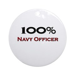 100 Percent Navy Officer Ornament (Round)