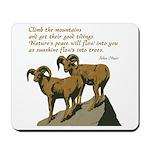John Muir Quote Mousepad