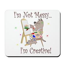 I'm Not Messy... Cat Mousepad