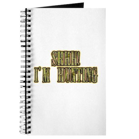 shhh i'm hunting Journal