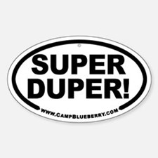 Super Duper! Oval Decal