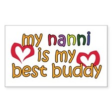 Nanni is My Best Buddy Rectangle Decal