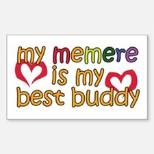 Memere is My Best Buddy Rectangle Decal