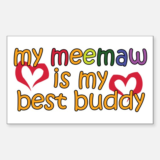 Meemaw is My Best Buddy Rectangle Decal