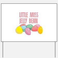 Little Miss Jelly Bean Yard Sign