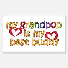 Grandpop is My Best Buddy Rectangle Decal