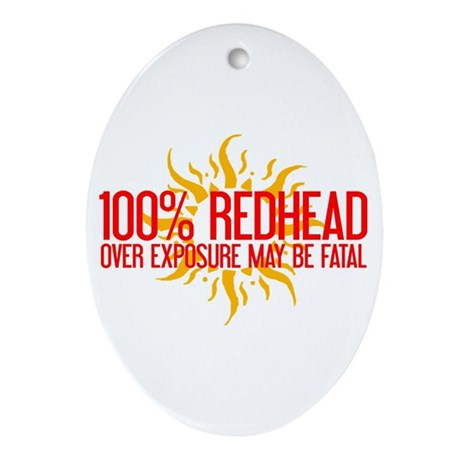 100% Redhead - Over Exposure Oval Ornament