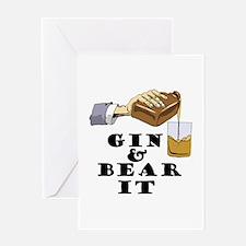 Gin and bear it Greeting Card
