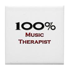 100 Percent Music Therapist Tile Coaster