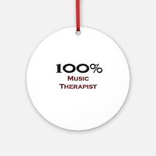 100 Percent Music Therapist Ornament (Round)