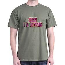 shhh i'm hunting t-shirts gifts T-Shirt