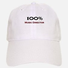 100 Percent Music Director Baseball Baseball Cap
