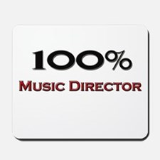 100 Percent Music Director Mousepad