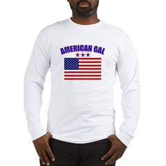 American Gal Long Sleeve T-Shirt