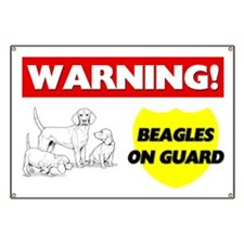 Warning Beagles On Guard Banner