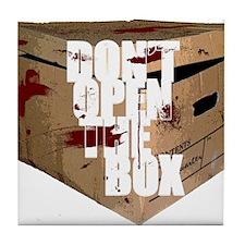 Don't Open The Box Tile Coaster