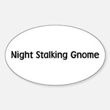 Night Stalking Gnome Oval Decal