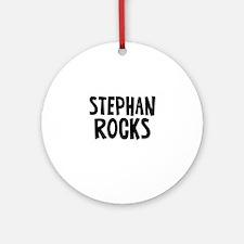 Stephan Rocks Ornament (Round)