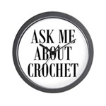 Ask Me About Crochet Wall Clock
