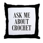 Ask Me About Crochet Throw Pillow
