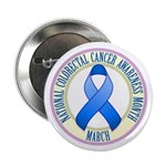 "Colorectal Cancer Month 2.25"" Button (10 pack)"