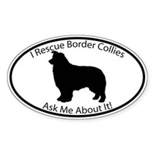 I RESCUE Border Collies Decal