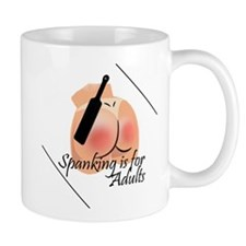 Spanking is for Adults Mug