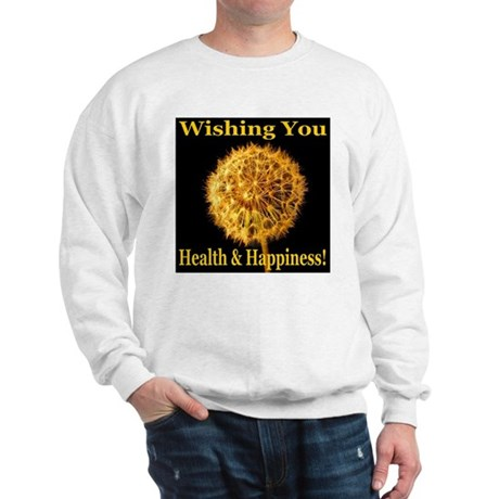 Wishing You Health & Happines Sweatshirt