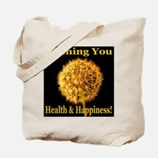 Wishing You Health & Happines Tote Bag