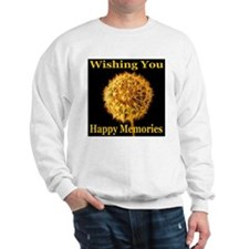 Wishing You Happy Memories Sweatshirt