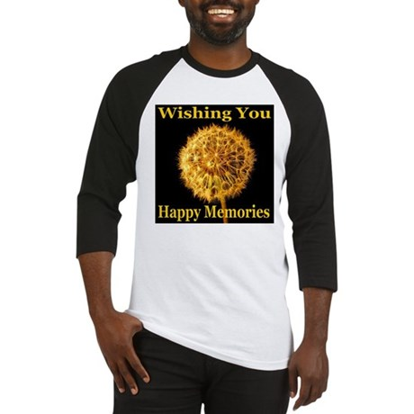 Wishing You Happy Memories Baseball Jersey
