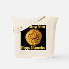 Wishing You Happy Memories Tote Bag