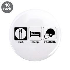 Eat. Sleep. Football. 3.5