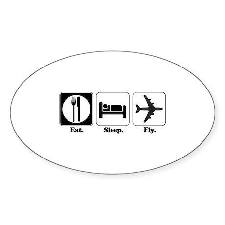 Eat. Sleep. Fly. (Pilot/Plane) Oval Sticker