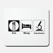 Eat. Sleep. Experiment. (Scientist) Mousepad