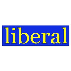 liberal bumper sticker (yellow on blue)