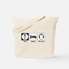 Eat. Sleep. Dee Jay/DJ/Disc Jockey) Tote Bag